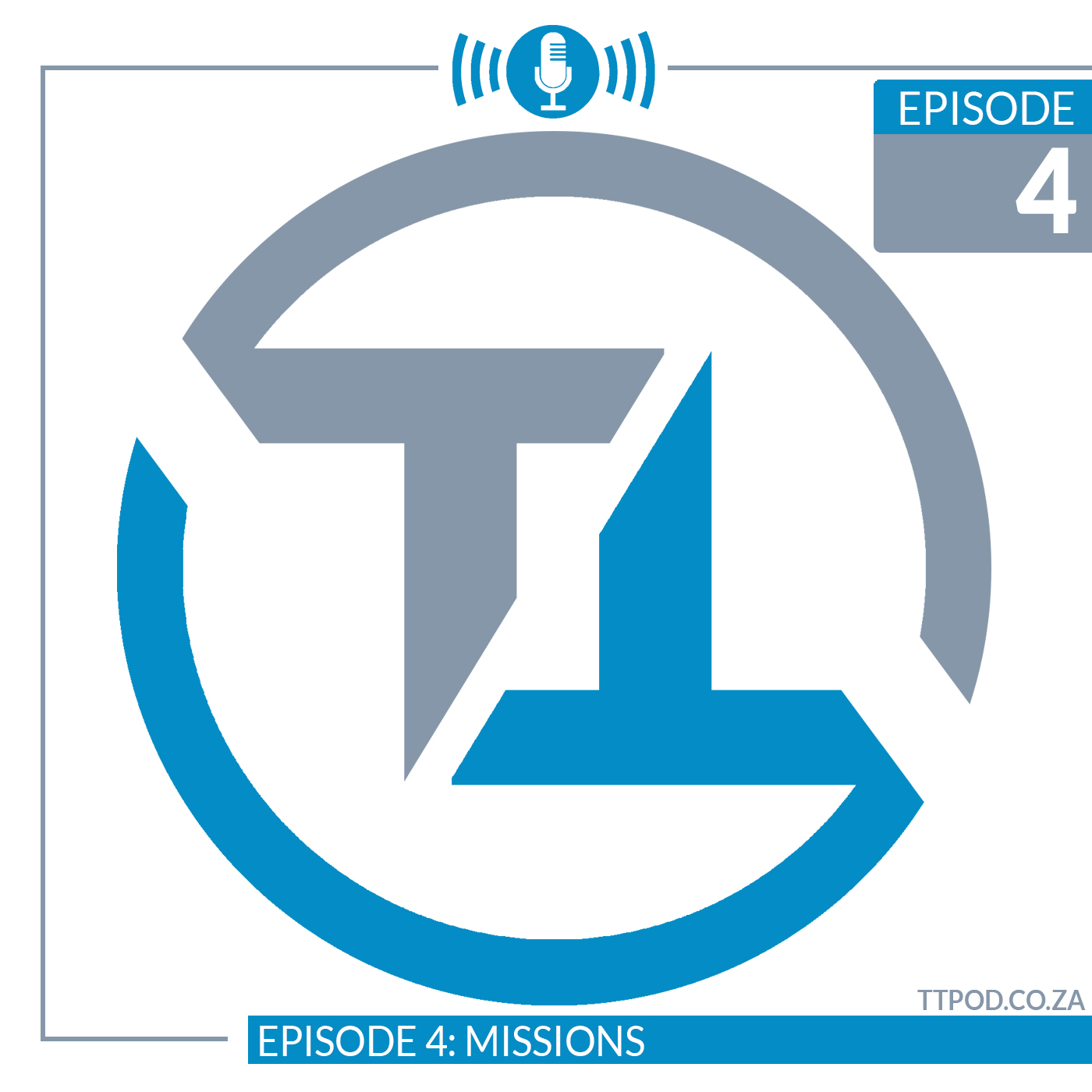 Episode 4: Missions